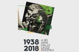 1938-2018. A 80 anni dalle leggi razziali